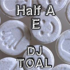 Half an E - TOAL
