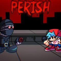Perish - [Hank Mod] - Magma Blood/ColaGunner