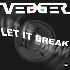 Let it Break (feat. Lypse)