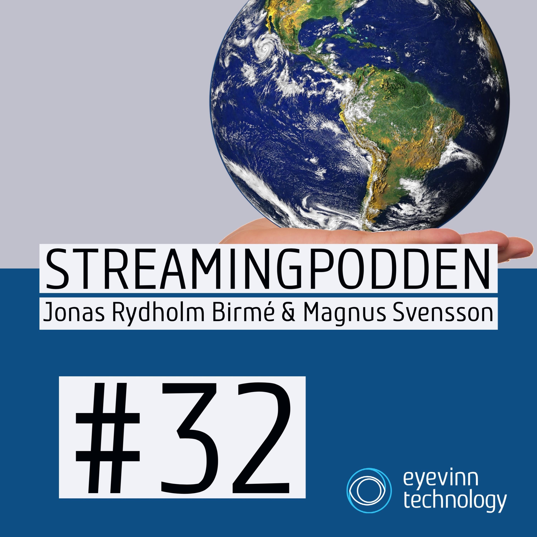 Avsnitt 32: Green Streaming