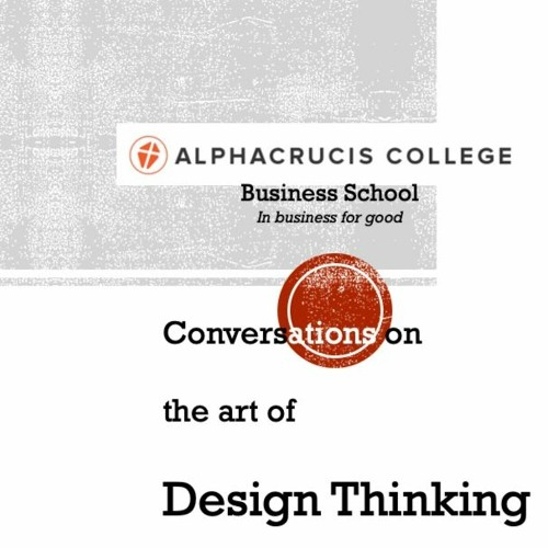 CDT #002 - Tony Golsby-Smith on Tools for Design Thinking