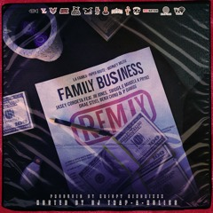 Family Business TM Ft. Jim Jones, Drae Steves, Swiggle Mandela, KPrynce, P Dawggg and Benji Chino