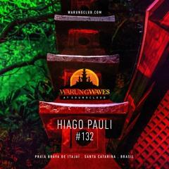 HIAGO PAULI @ Warung Waves #132