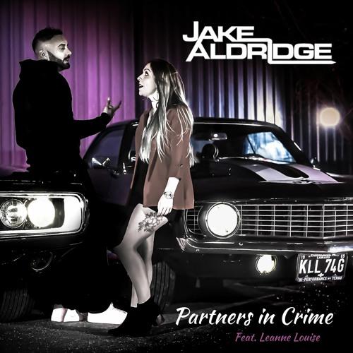 Jake Aldridge - Partners In Crime