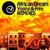 Young & Free (Onez Finally Free Remix)