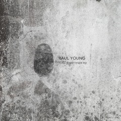 Raul Young - Y00Z Experience (Original Mix) [MATERIA]