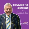 Lockdown Diary ft. Dickie Bird - surviving COVID-19, fate of 2020's cricket calendar