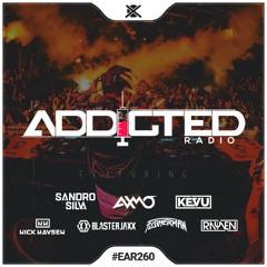 Addicted Radio #260