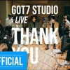 "[GOT7 STUDIO] GOT7 ""Thank You(고마워)"" Live"