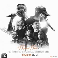 Lil-M - Raptune Remix S73 (Ofogh X Yas X Pishro X Mehrad Hidden X Khalvat X Tataloo X Putak)