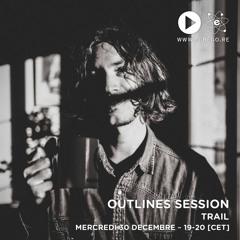 Outlines Session - Trail (Decembre 2020)