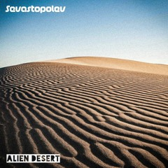 Alien Desert (Organic House)