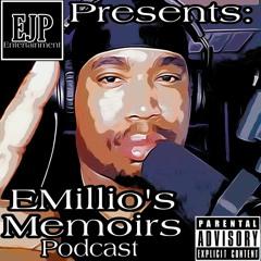EMillio's Memoirs Podcast - Episode 23 (06 - 11 - 2021)