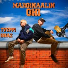 Marginaalin Ohi (feat. $naz)