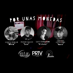 Trairle Por Unas Monedas (Radio Drama)
