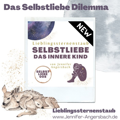 008 Das Selbstliebe Dilemma - Das Inneres Kind