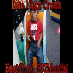Late Night Cruzin (Beat Prod. R3Zidential)
