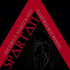 Spartan (Samurai Boy Remix)