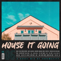 House It Going?