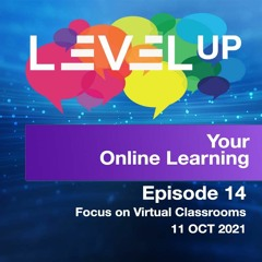 Episode 14 – Level Up your Online Learning