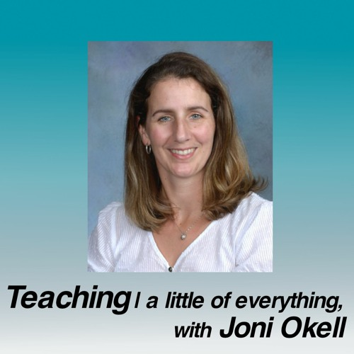 Teaching   A little of everything, with Joni Okell