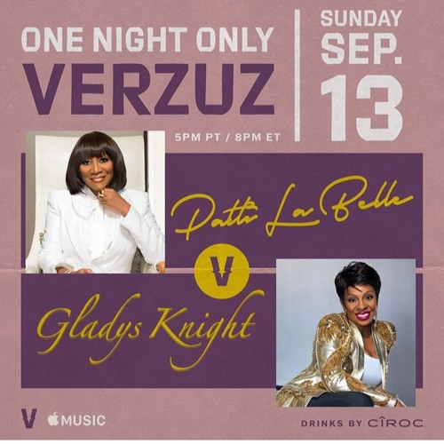 DJ Walk Presents: Patti Labelle Verzuz Gladys Knight pre-show