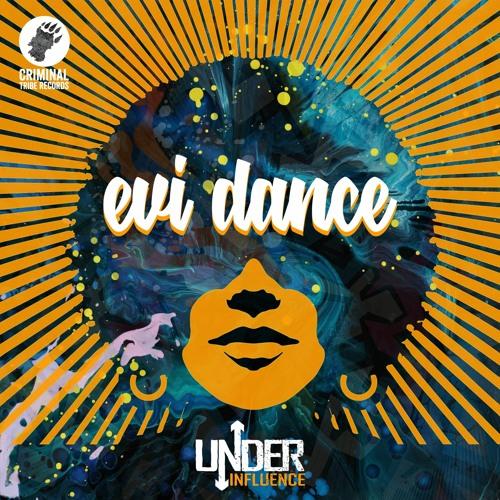 Under Influence - Evi Dance [CTRFREE068 01.04.2021]