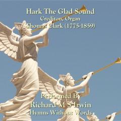 Hark The Glad Sound (Crediton, Organ, 4 Verses)