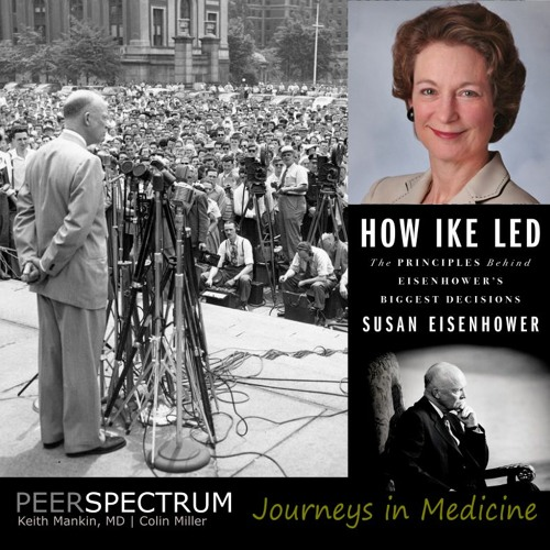 """Eisenhower's Legacy of Lessons. """"How Ike Led"""" with Susan Eisenhower"""