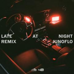 late at night (remix)