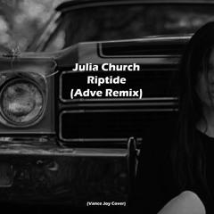Julia Church - Riptide (ADVE Remix)