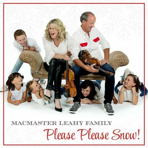 MacMaster & Leahy Kids - Please Please Snow!