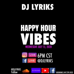 HAPPY HOUR LIVE JULY 15, 2020