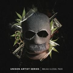 Unison Artist Series - MALAA  ILLEGAL PACK