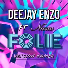 Deejay Enzo - Naza Folie Version Kompa Gouyad 2K20