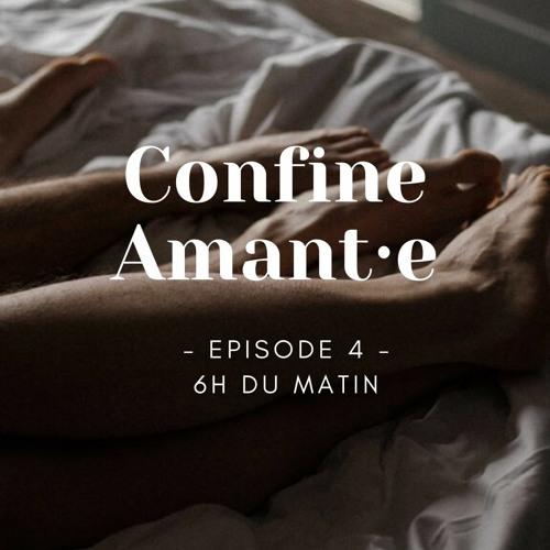Confine Amant·e Episode 4