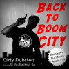 Back to Boom City (Dirty Dubsters Dubwise Mix) [feat. Blackout JA & Rí Rá]