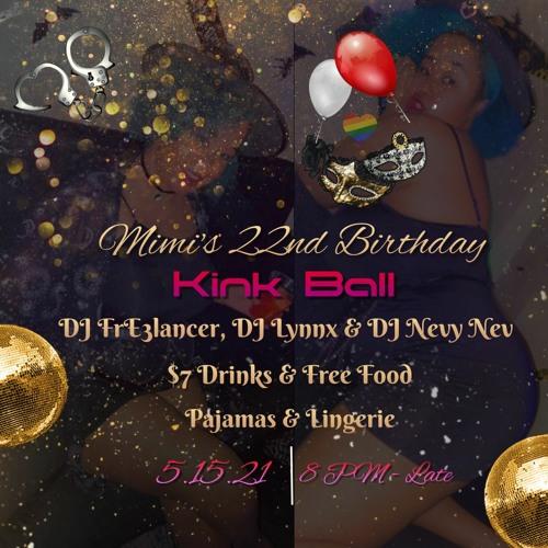 Mimi's Kink Ball 2021 (with DJ Woye)
