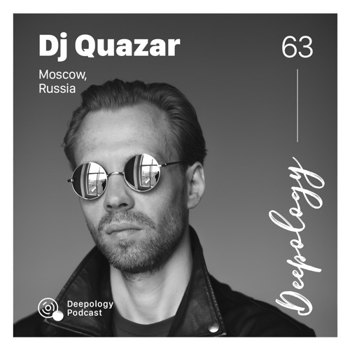 Deepology Podcast #063 | DJ Quazar
