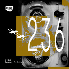 Amber Muse Radio Show #236 with Taran & Lomov // 04 June 2021