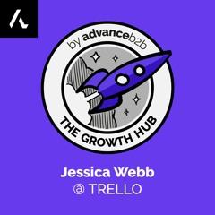 Jessica Webb - Product Marketing at Trello - How We Do Product Marketing At Trello