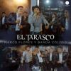 El Tarasco (En Vivo) [feat. Banda Coloso] Portada del disco