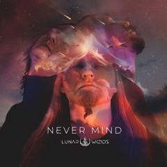 Never Mind (Teaser)