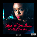 Dreezy Close To You (Remix Ft. Rick Ross & T-Pain) Artwork