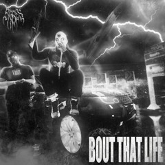 ERBES - Bout That Life