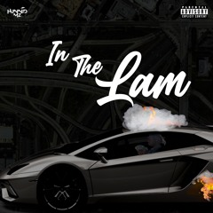 Hunnid M'z - In The Lam