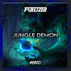 Fuelized & Minzo - Jungle Demon VIP