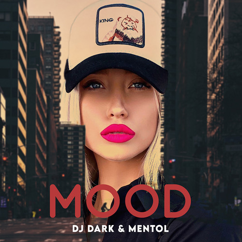 Dj Dark & Mentol - Mood (Radio Edit)
