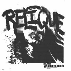 RELIQUE WEIRD NOISES PACK (Demo Track)