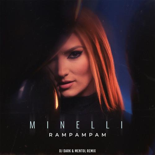 Minelli - Rampampam (Dj Dark & Mentol Remix)
